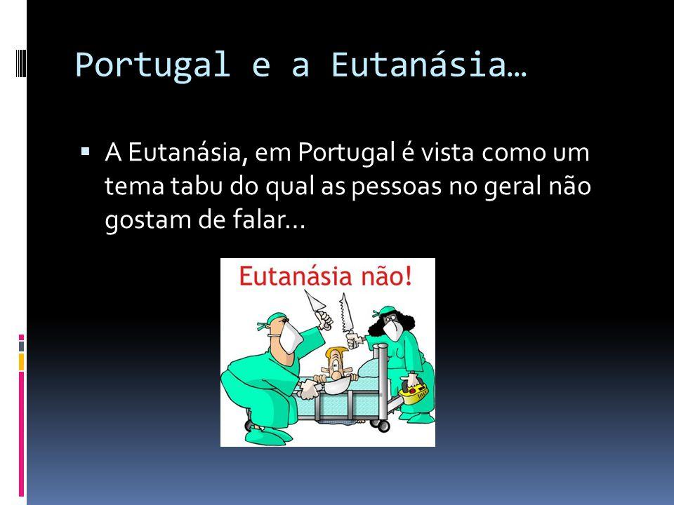 Portugal e a Eutanásia…