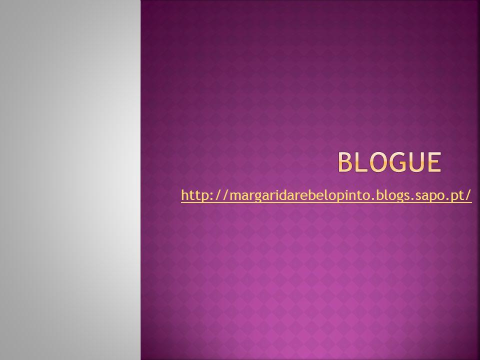 Blogue http://margaridarebelopinto.blogs.sapo.pt/