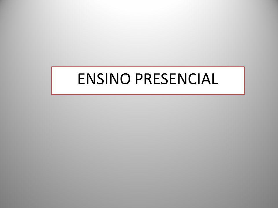 ENSINO PRESENCIAL