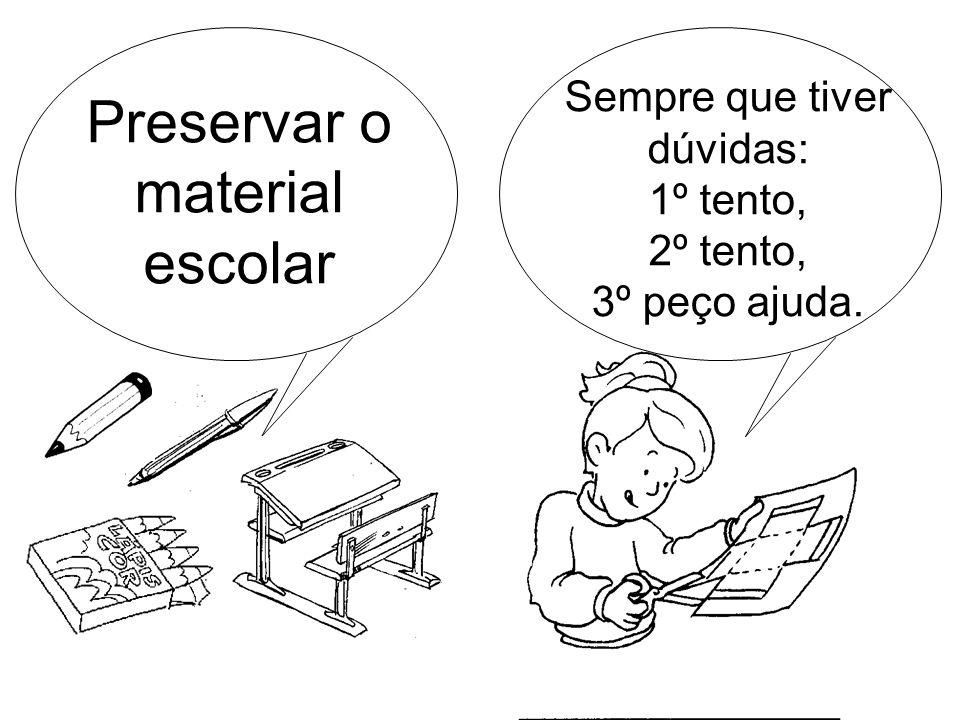 Preservar o material escolar