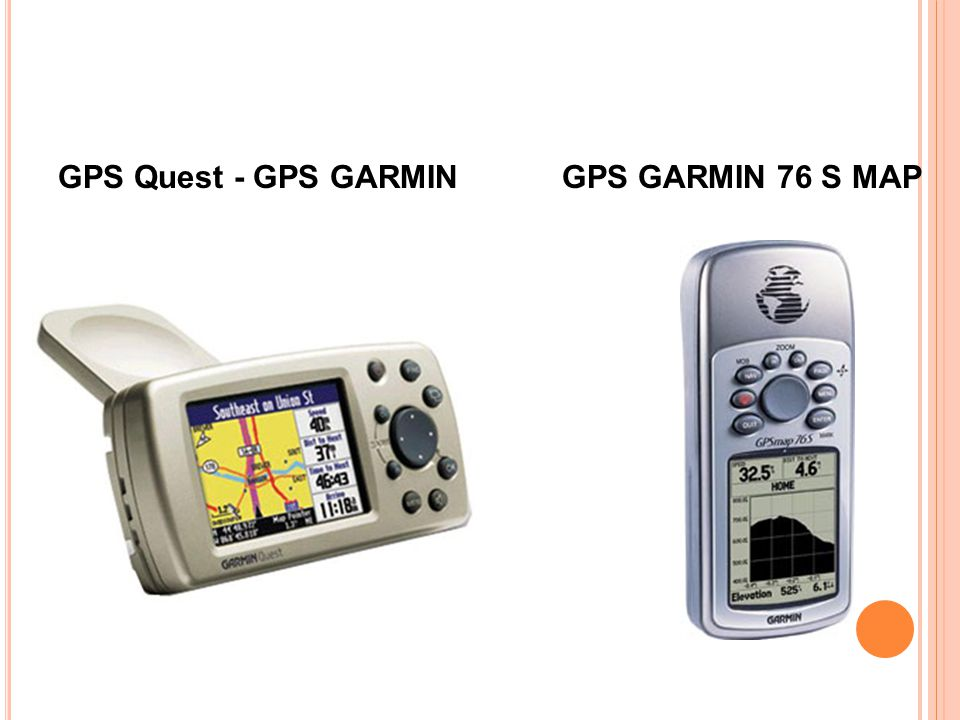 GPS Quest - GPS GARMIN GPS GARMIN 76 S MAP