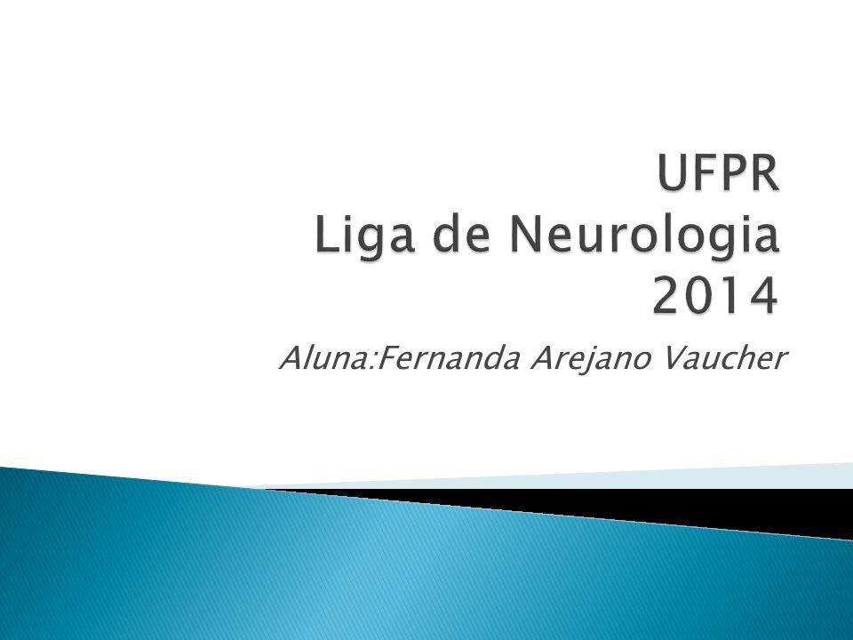 UFPR Liga de Neurologia 2014