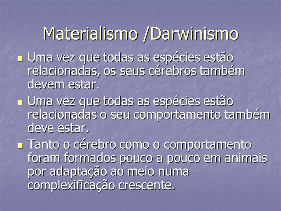 Materialismo /Darwinismo