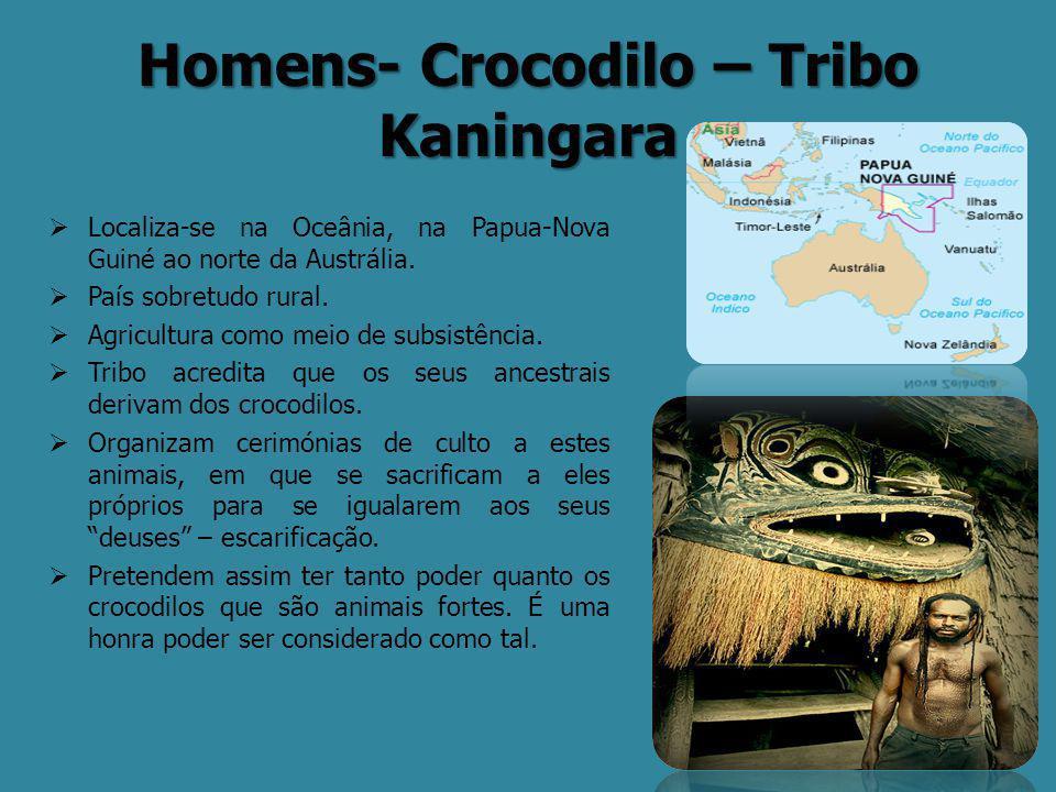 Homens- Crocodilo – Tribo Kaningara