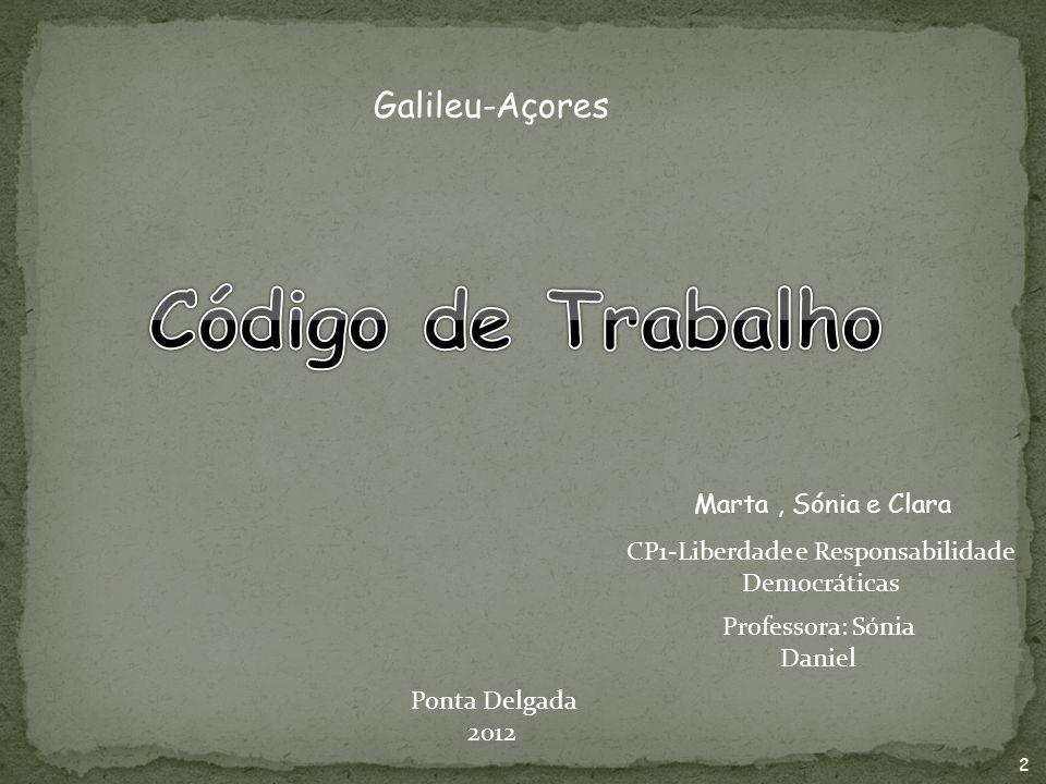 Código de Trabalho Galileu-Açores Marta , Sónia e Clara