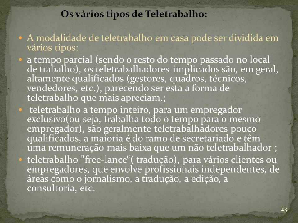Os vários tipos de Teletrabalho: