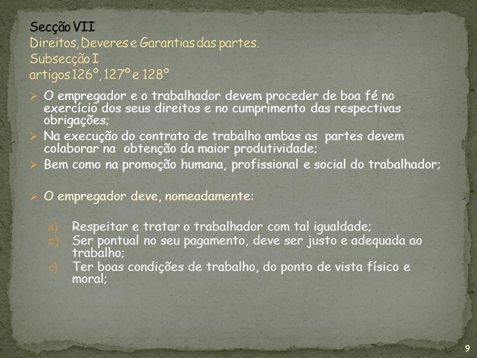 Secção VII Direitos, Deveres e Garantias das partes
