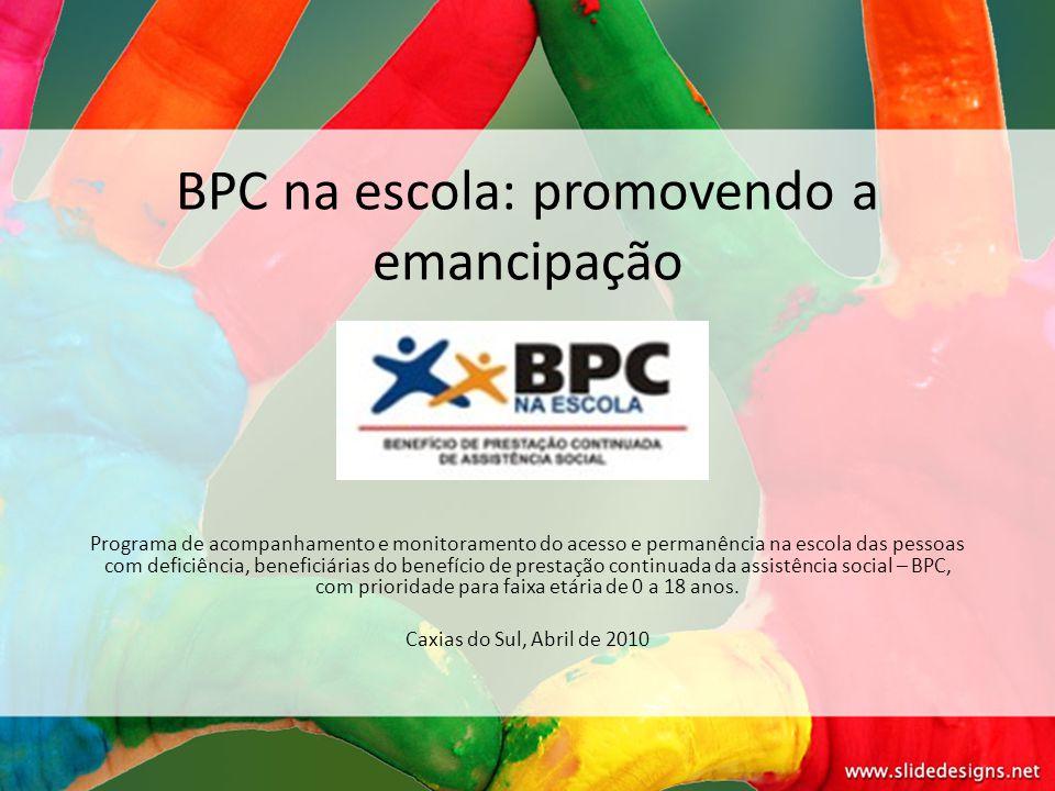 BPC na escola: promovendo a emancipação