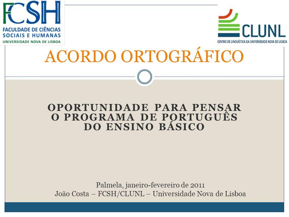 OPORTUNIDADE PARA PENSAR O PROGRAMA DE PORTUGUÊS DO ENSINO BÁSICO