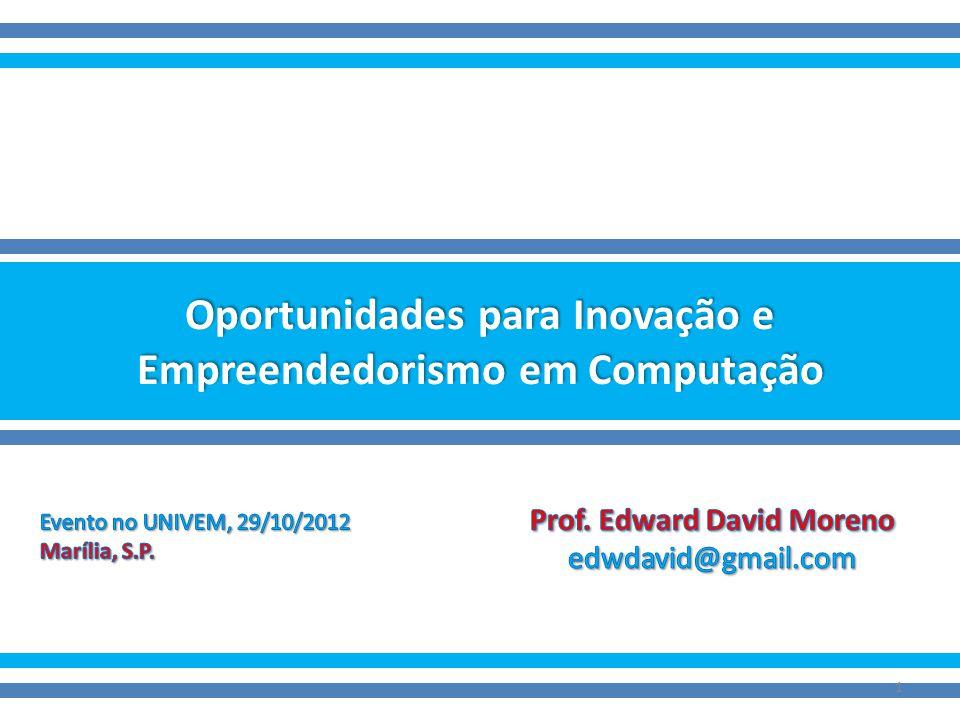 Oportunidades para Inovação e Empreendedorismo em Computação