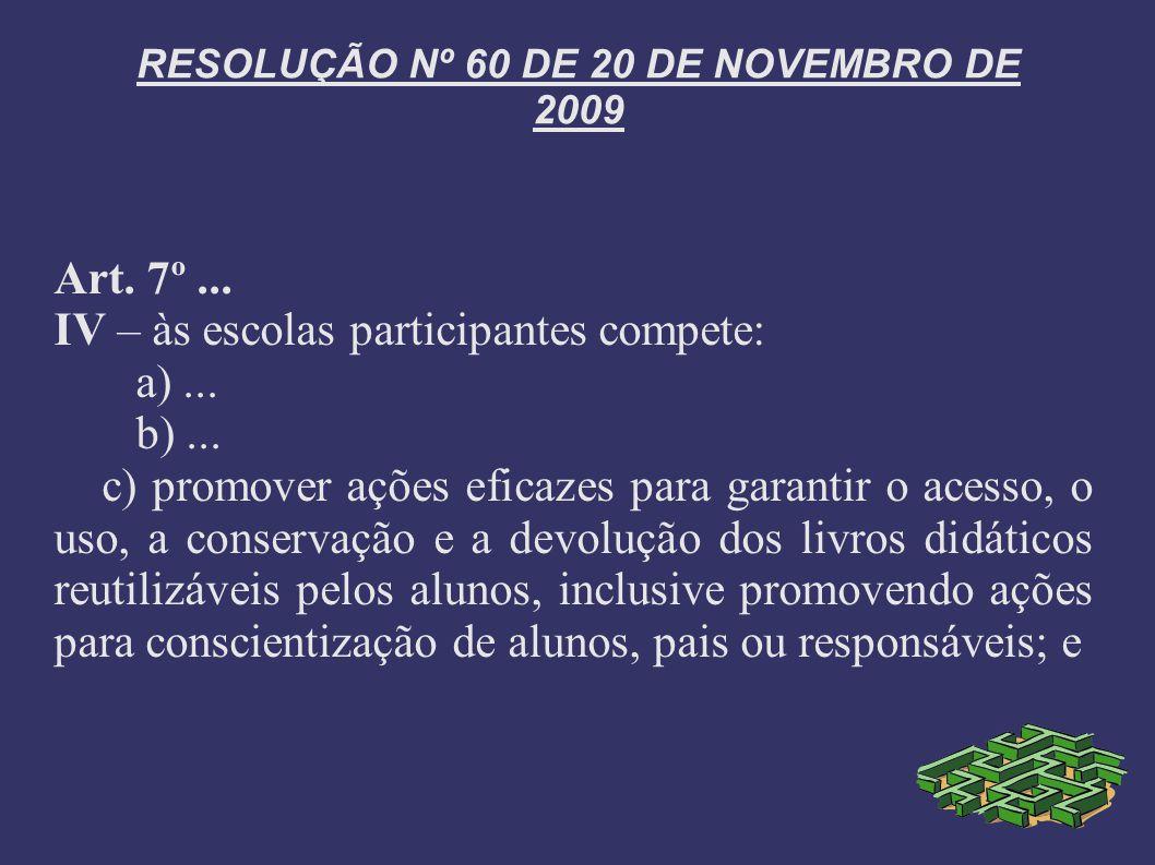 RESOLUÇÃO Nº 60 DE 20 DE NOVEMBRO DE 2009