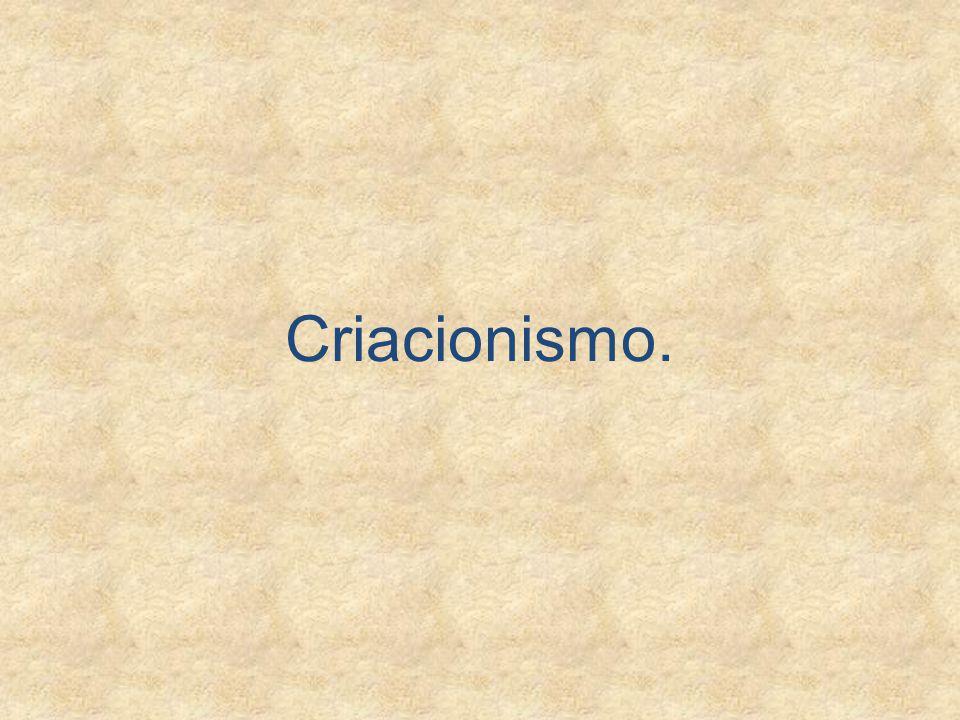 Criacionismo.