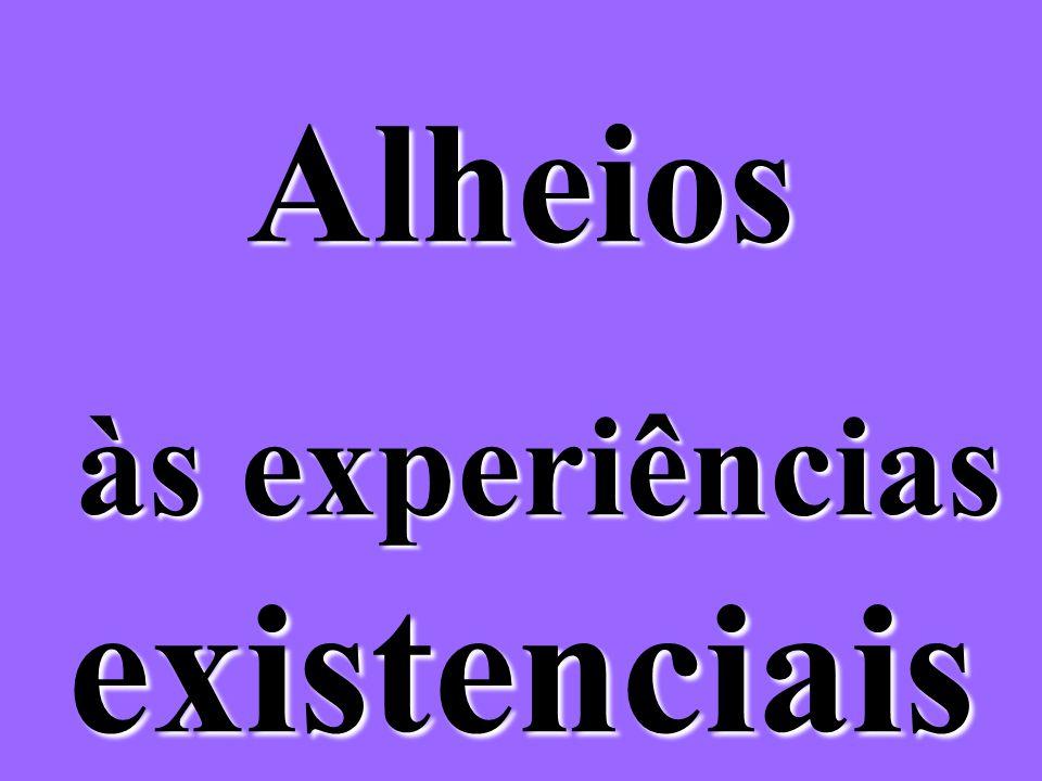 às experiências existenciais