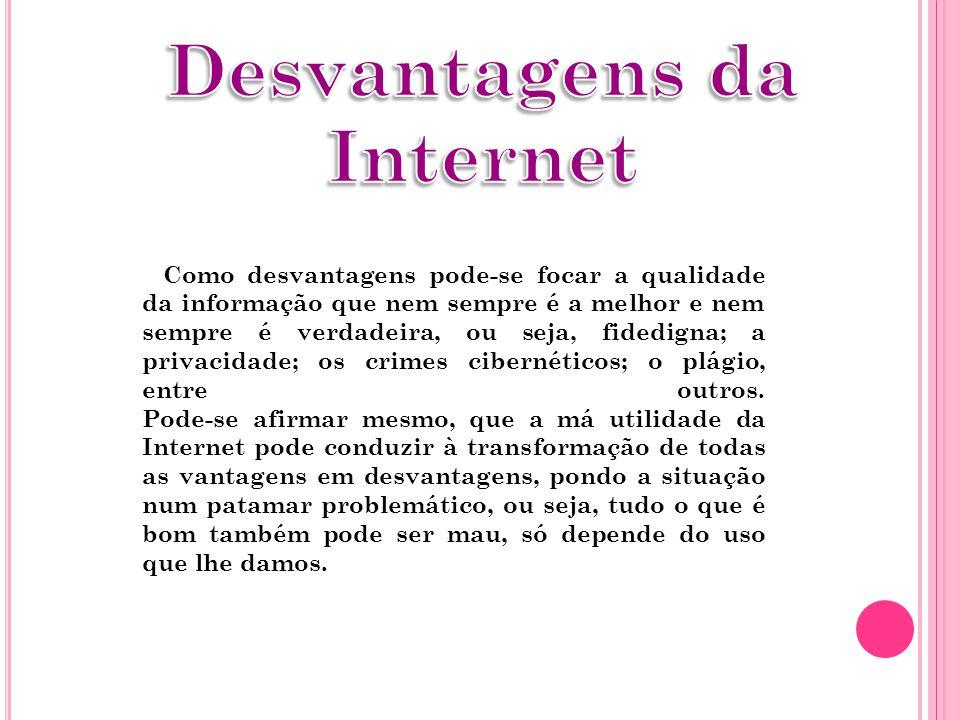 Desvantagens da Internet