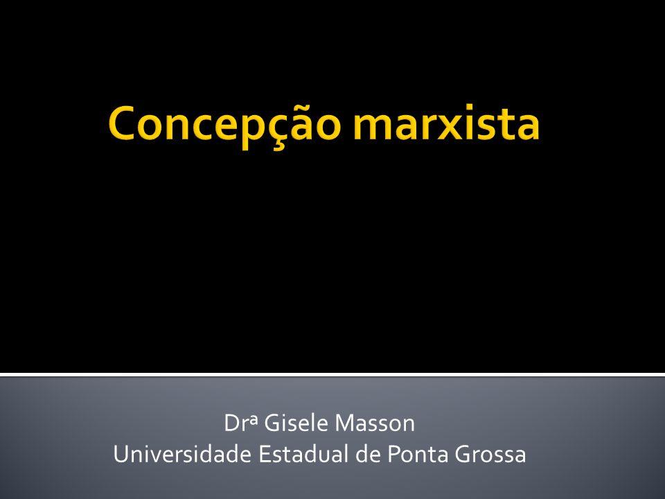 Drª Gisele Masson Universidade Estadual de Ponta Grossa