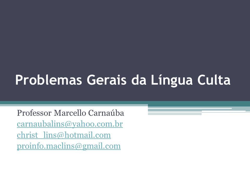 Problemas Gerais da Língua Culta