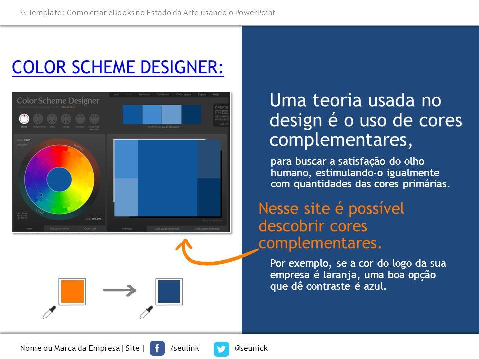 Uma teoria usada no design é o uso de cores complementares,