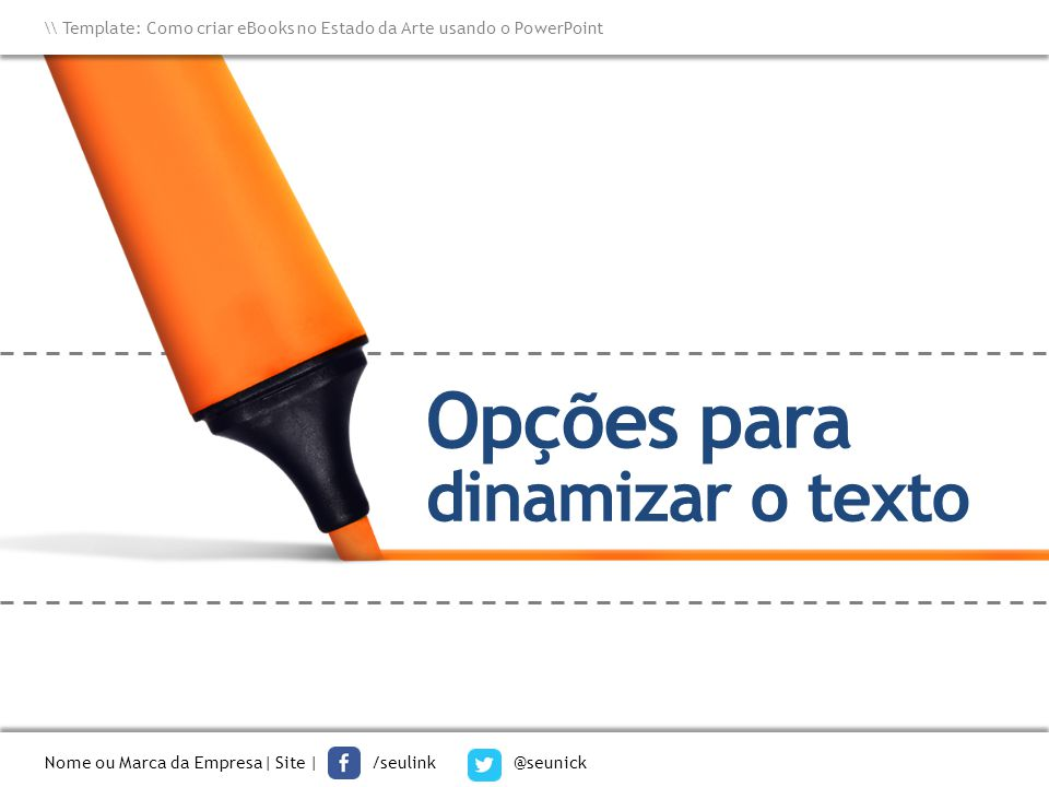 Opções para dinamizar o texto