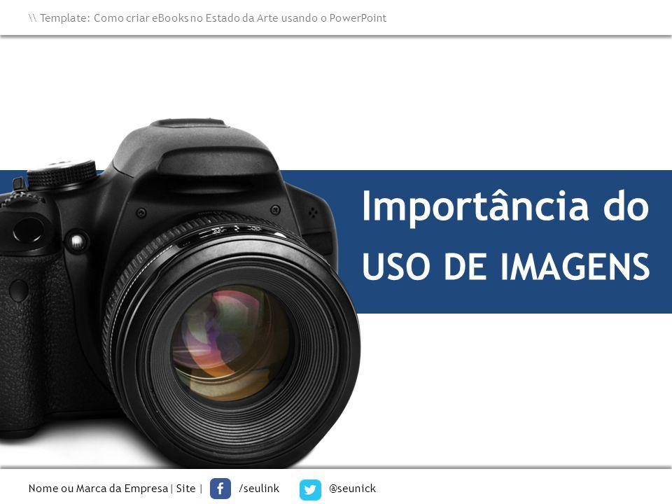 Importância do USO DE IMAGENS