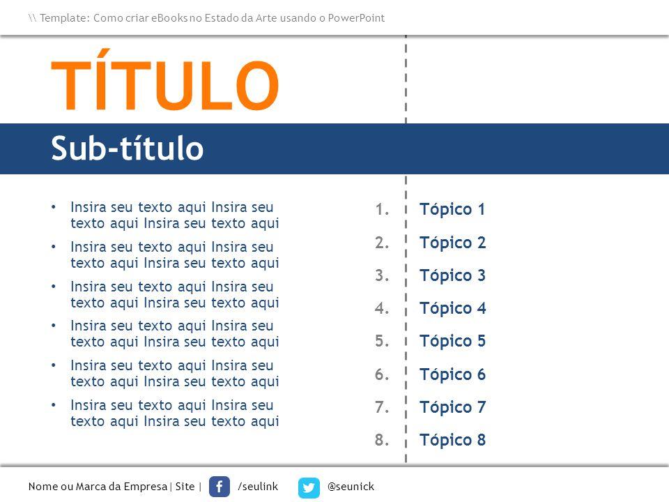 TÍTULO TÍTULO Sub-título Tópico 1 Tópico 2 Tópico 3 Tópico 4 Tópico 5