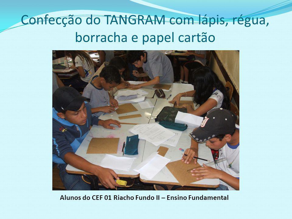 Confecção do TANGRAM com lápis, régua, borracha e papel cartão