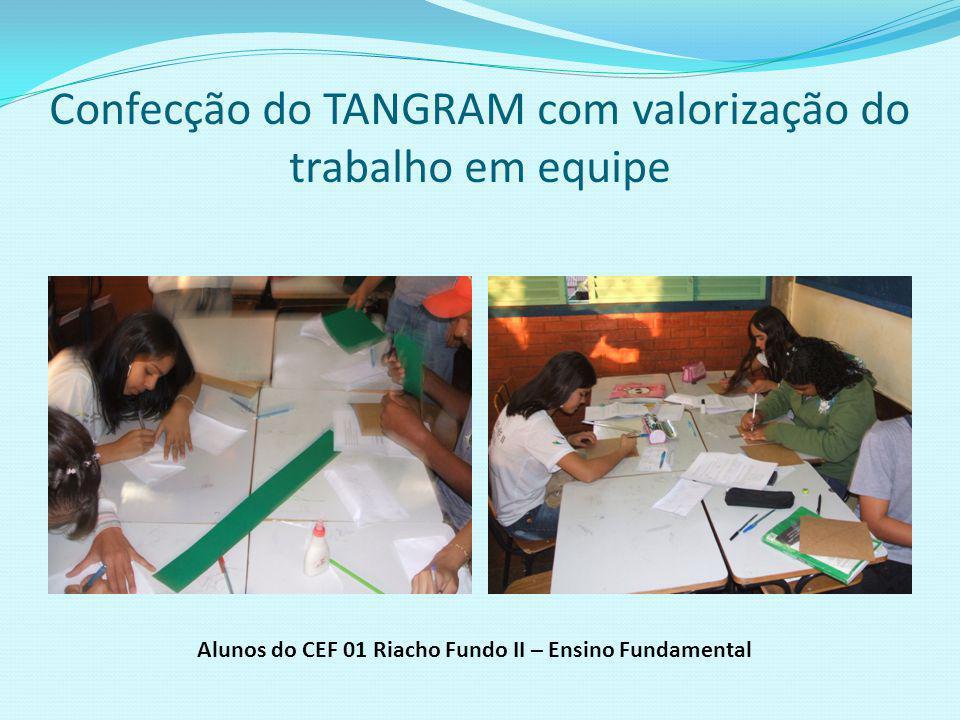 Confecção do TANGRAM com valorização do trabalho em equipe