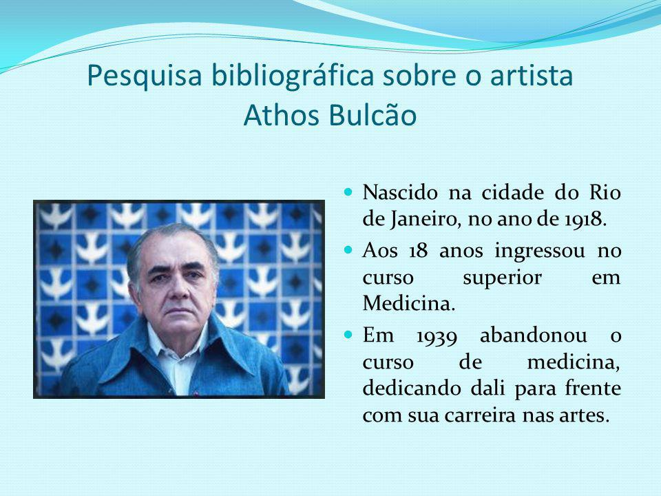 Pesquisa bibliográfica sobre o artista Athos Bulcão