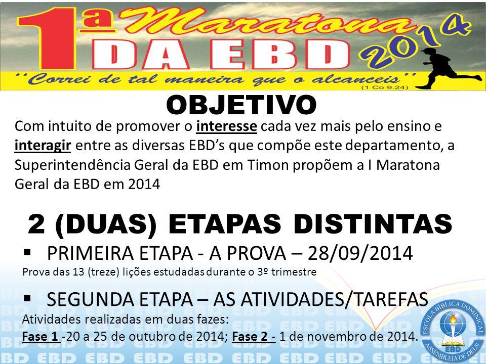 2 (DUAS) ETAPAS DISTINTAS