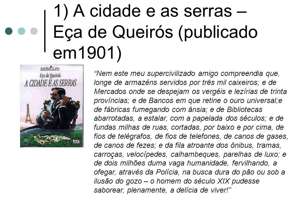 1) A cidade e as serras – Eça de Queirós (publicado em1901)