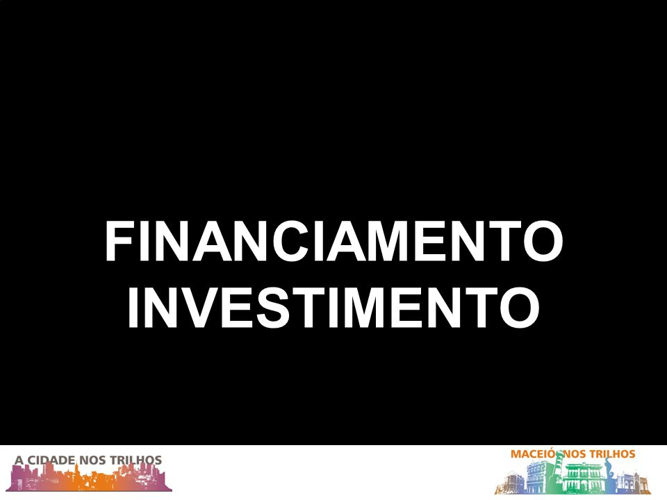 FINANCIAMENTO INVESTIMENTO