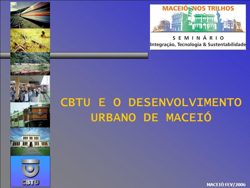 CBTU E O DESENVOLVIMENTO URBANO DE MACEIÓ