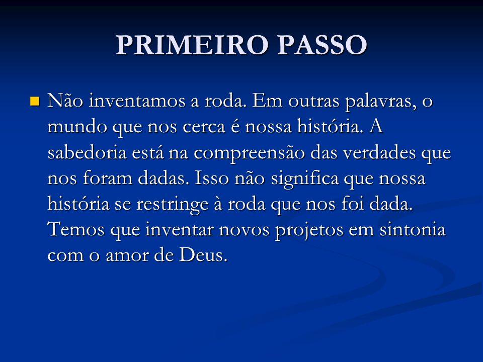 PRIMEIRO PASSO