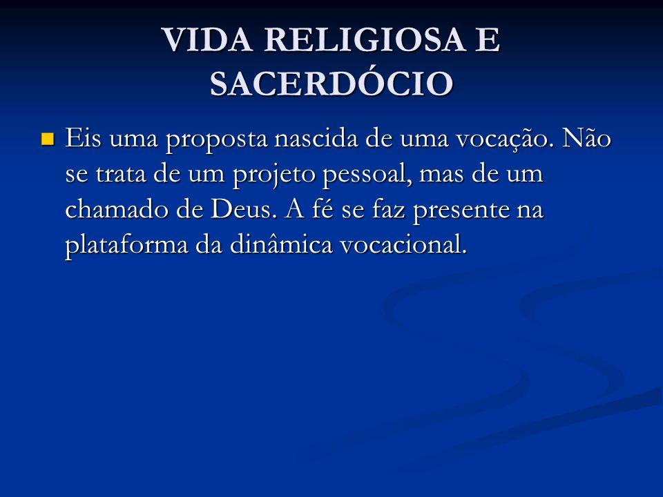 VIDA RELIGIOSA E SACERDÓCIO