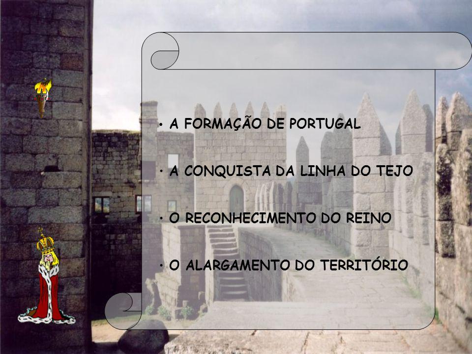 A CONQUISTA DA LINHA DO TEJO