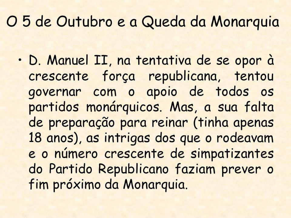 O 5 de Outubro e a Queda da Monarquia