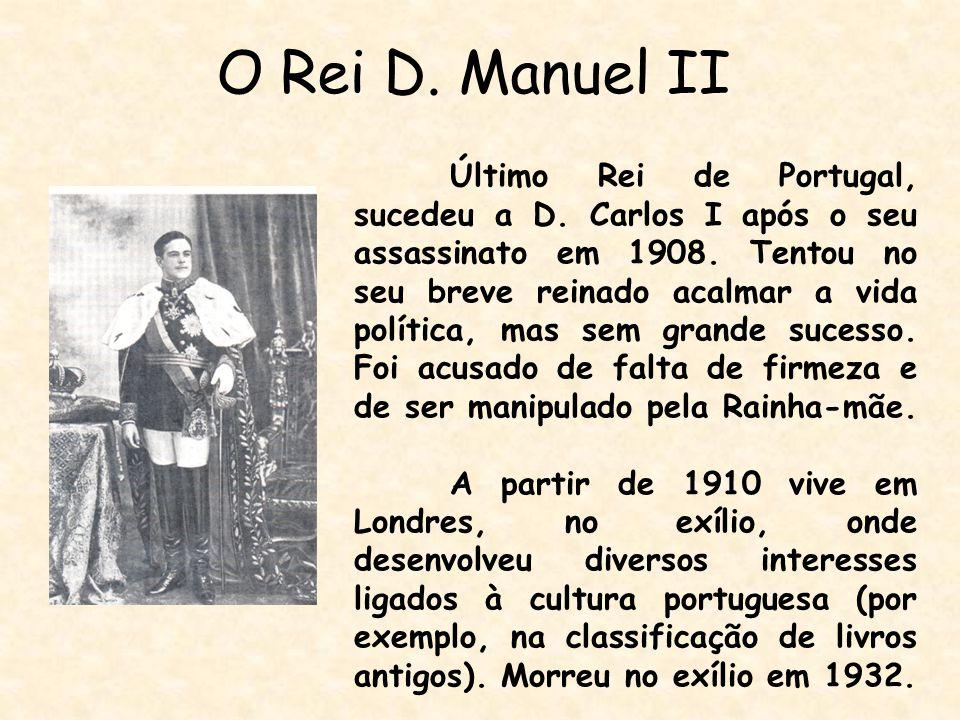 O Rei D. Manuel II