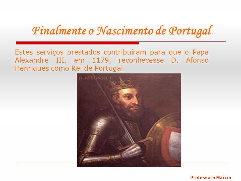 Finalmente o Nascimento de Portugal