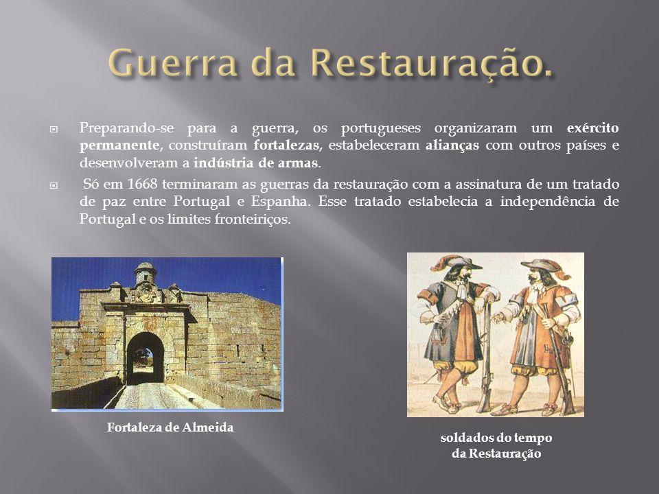 soldados do tempo da Restauração