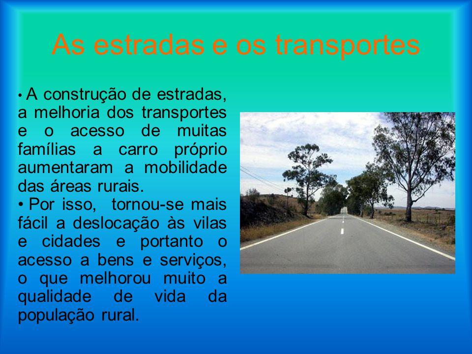 As estradas e os transportes