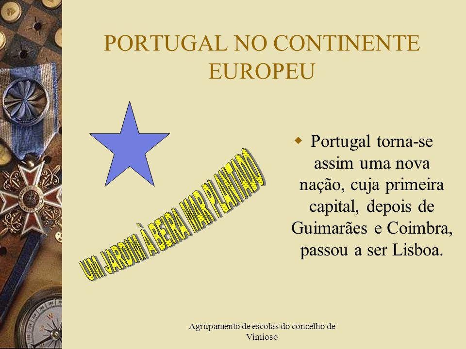 PORTUGAL NO CONTINENTE EUROPEU