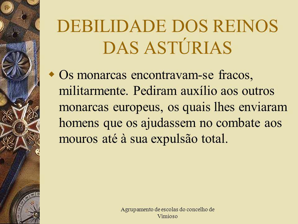 DEBILIDADE DOS REINOS DAS ASTÚRIAS