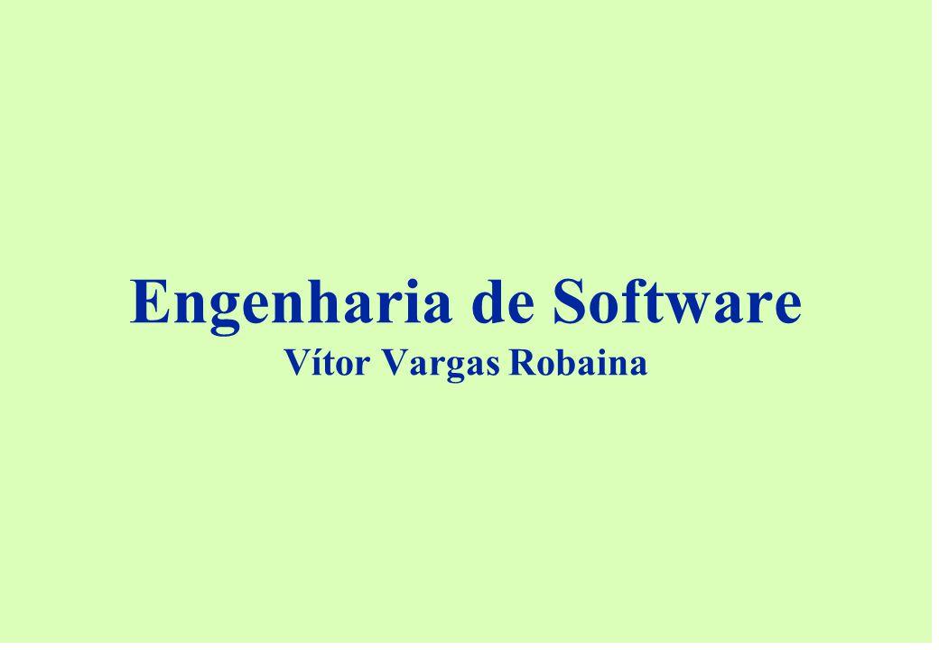 Engenharia de Software Vítor Vargas Robaina