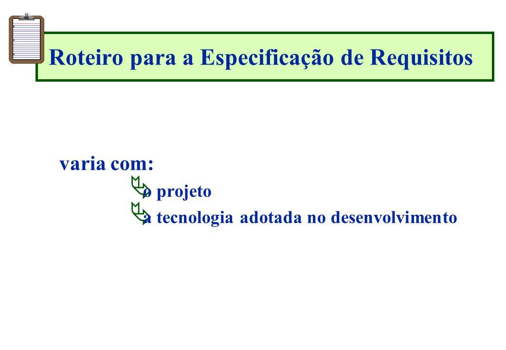 Roteiro para a Especificação de Requisitos