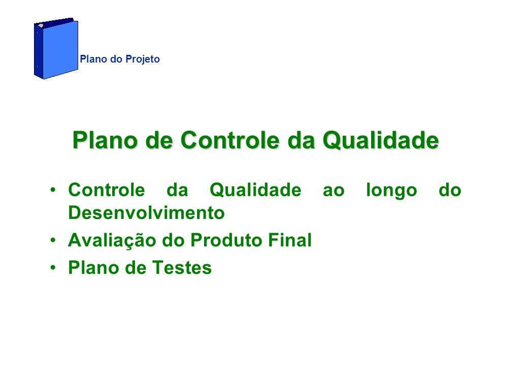 Plano de Controle da Qualidade