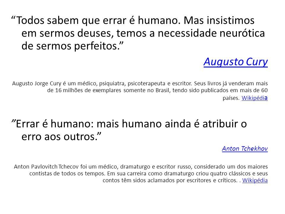 Errar é humano: mais humano ainda é atribuir o erro aos outros.