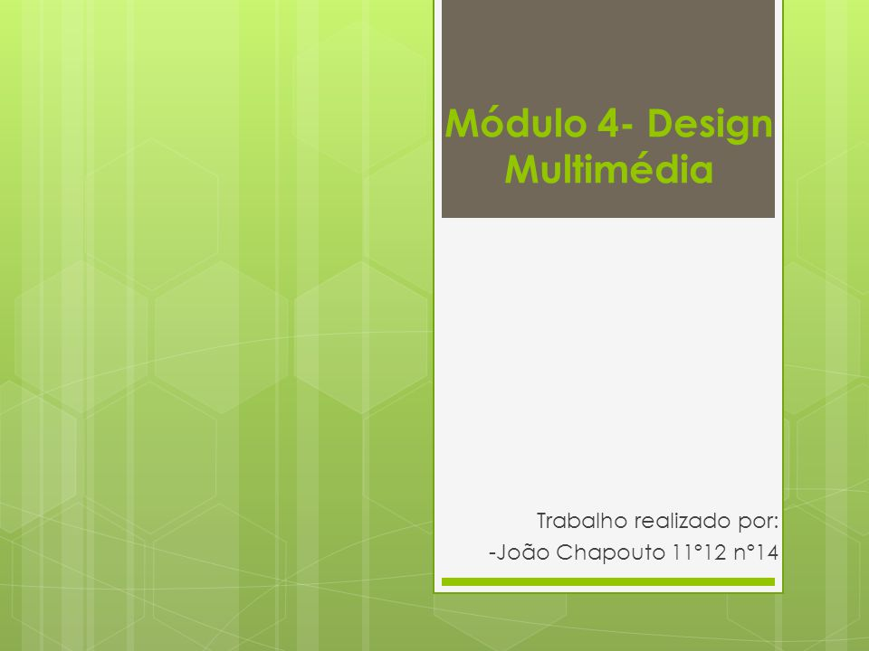 Módulo 4- Design Multimédia
