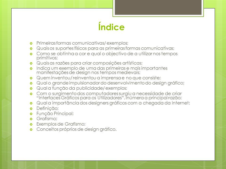 Índice Primeiras formas comunicativas/ exemplos;
