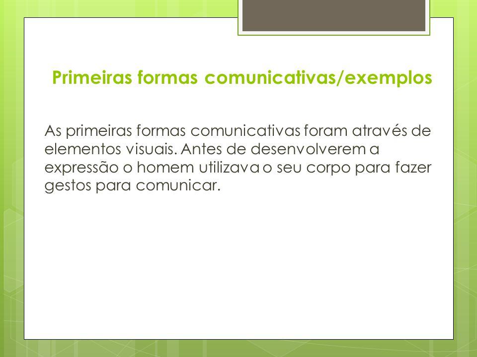 Primeiras formas comunicativas/exemplos
