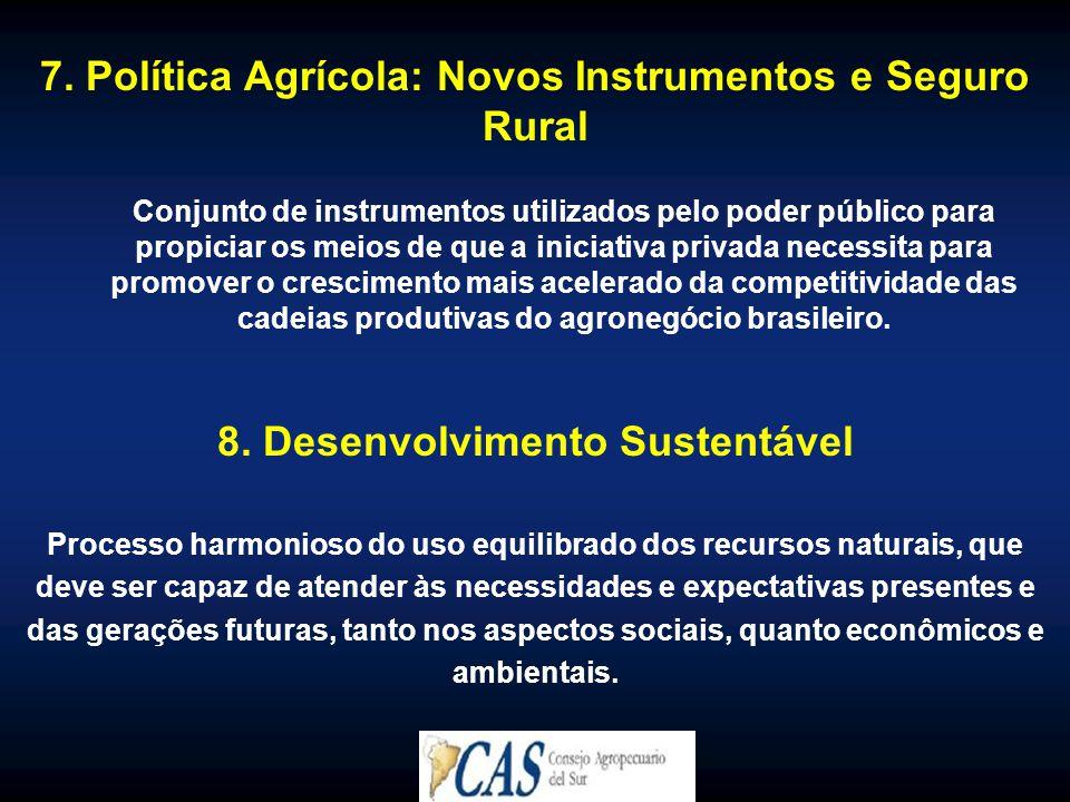 7. Política Agrícola: Novos Instrumentos e Seguro Rural