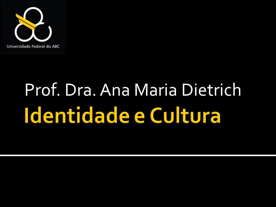 Prof. Dra. Ana Maria Dietrich